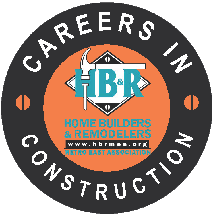 Careers in Construction - Home Builders and Remodelers Metro East Association